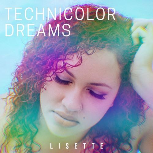 Technicolor Dreams