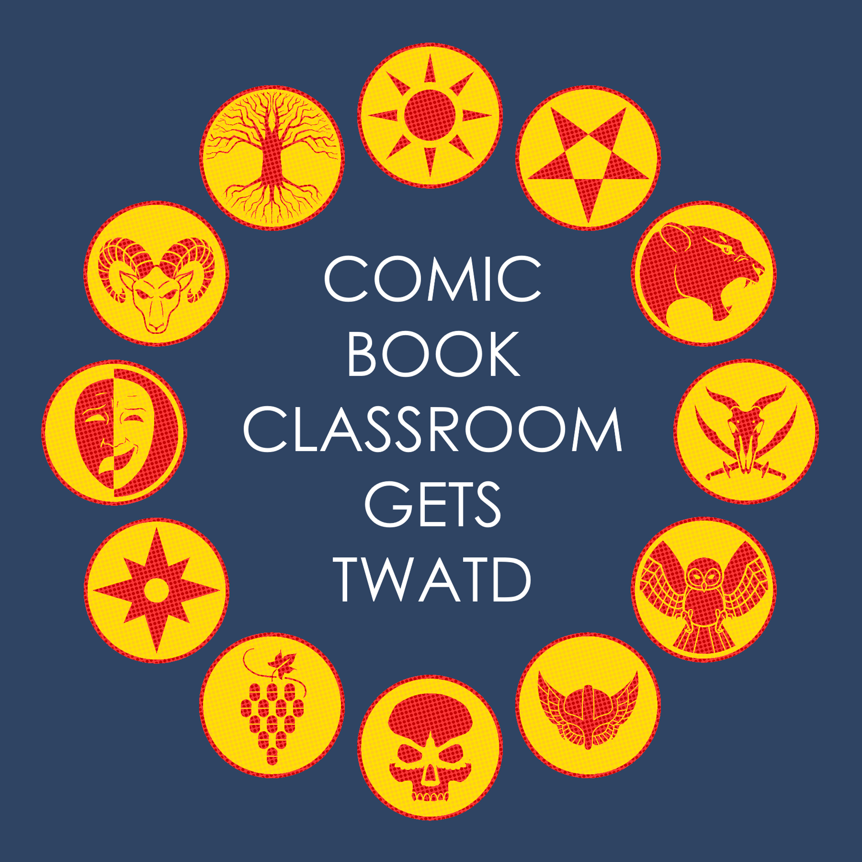 Comic Book Classroom Gets TWATD