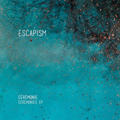 Cérémonie - Cérémonies EP [Extracts]