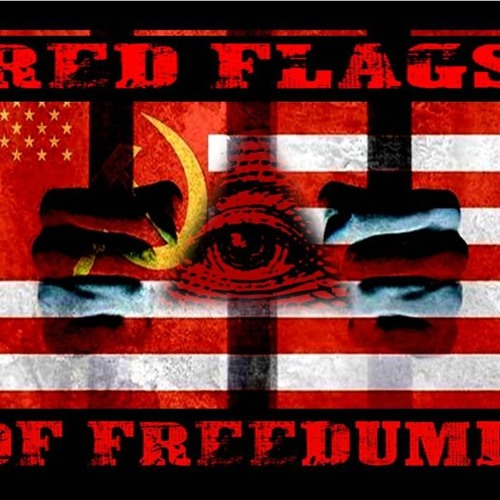 'RED FLAGS OF FREEDUMB' - August 27, 2019