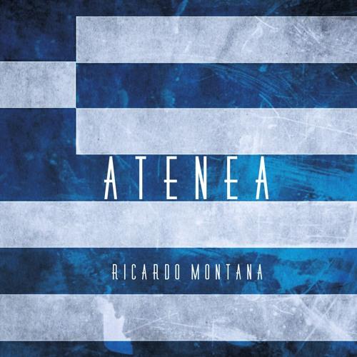 Ricardo Montana - Atenea (Extended Mix)