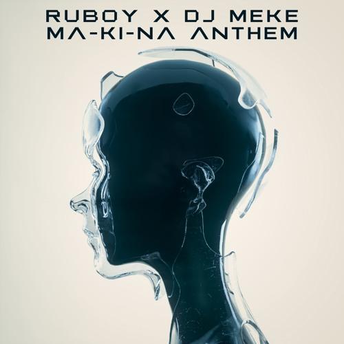 Ruboy Vs Meke - Makina Anthem
