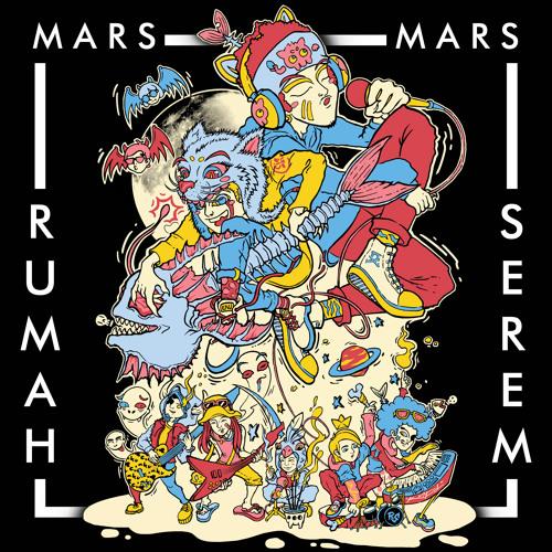Mars Rumah Serem