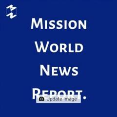 Mission World News Report 28 Aug 2019
