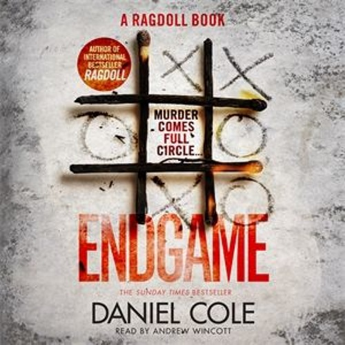 Endgame by Daniel Cole, read by Andrew Wincott