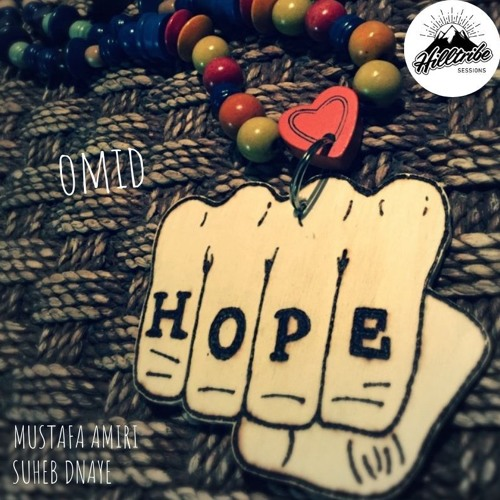 Mustafa Amiri & Suheb Dnaye - Omid / Hope