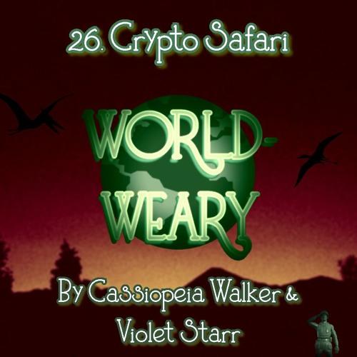 Episode 26 - Crypto Safari