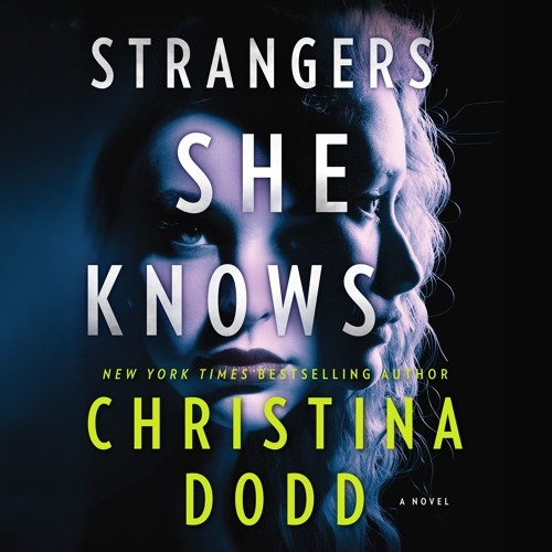 Chapter 1 of STRANGERS SHE KNOWS by Christina Dodd