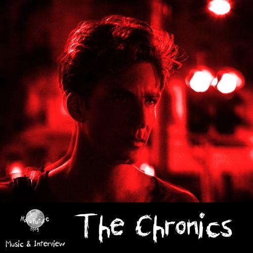 The Chronics - Music & Interview [NovaFuture Blog Exclusive Mix]