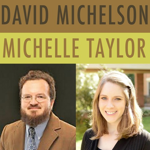 Episode 063 - David Michelson and Michelle Taylor