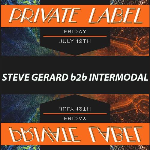 Steve Gerard b2b Intermodal @ PRYSM - Friday July 12 2019
