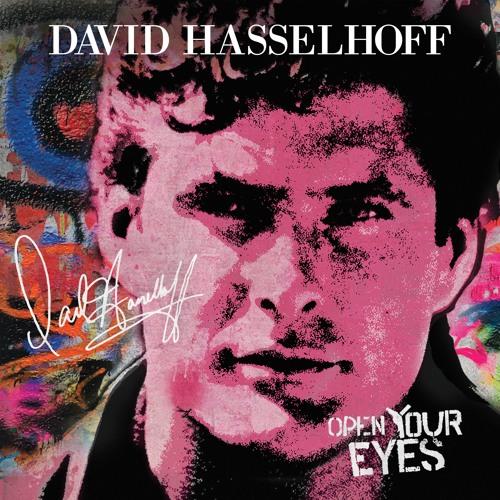 "David Hasselhoff ""Open Your Eyes"" feat. James Williamson"