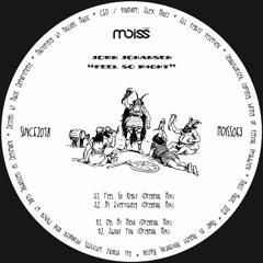 MOISS053 Jorn Johansen - Feel So Right    EP