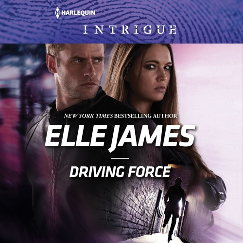 DRIVING FORCE by Elle James