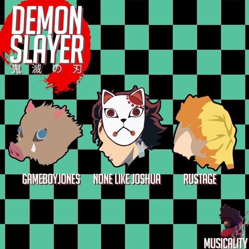 The Demon Slayer Rap (ft. Rustage, Gameboyjones)prod. Musicality