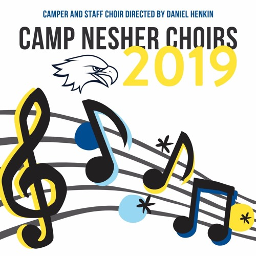 Camp Nesher Choirs 2019