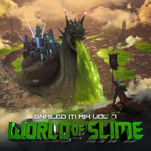SNAILEDIT! Mix Vol. 7 (World Of Slime)