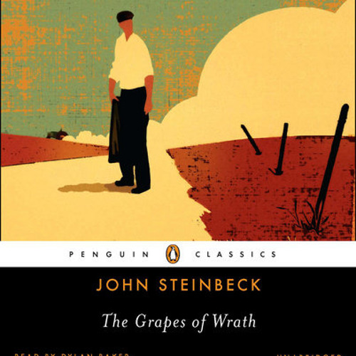 The Grapes of Wrath by John Steinbeck, read by Dylan Baker
