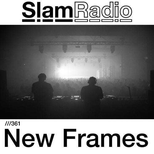 #SlamRadio - 361 - New Frames