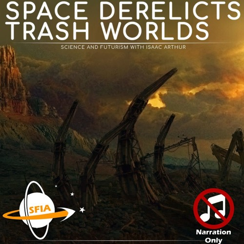 Space Derelicts (Narration Only)