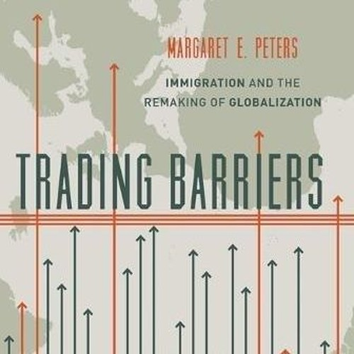 """Trading Barriers"": Dr Maggie Peters"
