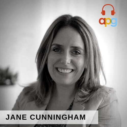 Jane Cunningham | APG Podcast | Episode 10