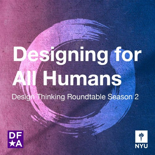Season 2: Designing for All Humans