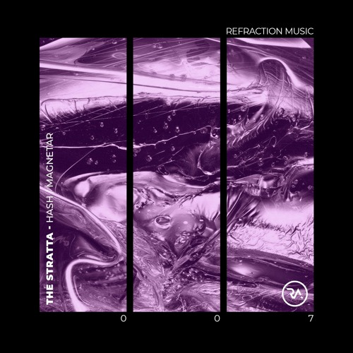 The Stratta - Hash [REFRACTION007] OUT NOW!!!