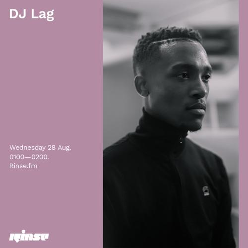 DJ Lag - 28 August 2019