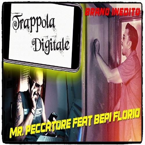 Trappola Digitale - Mr Peccatore feat Bepi Florio