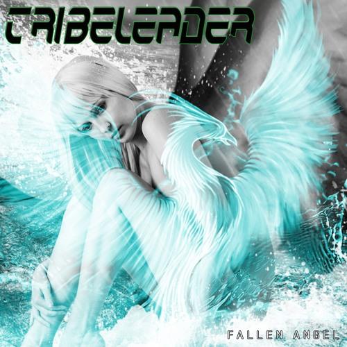 Tribeleader - Fallen Angel [Instrumental]