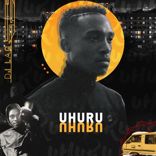 DJ Lag - Uhuru
