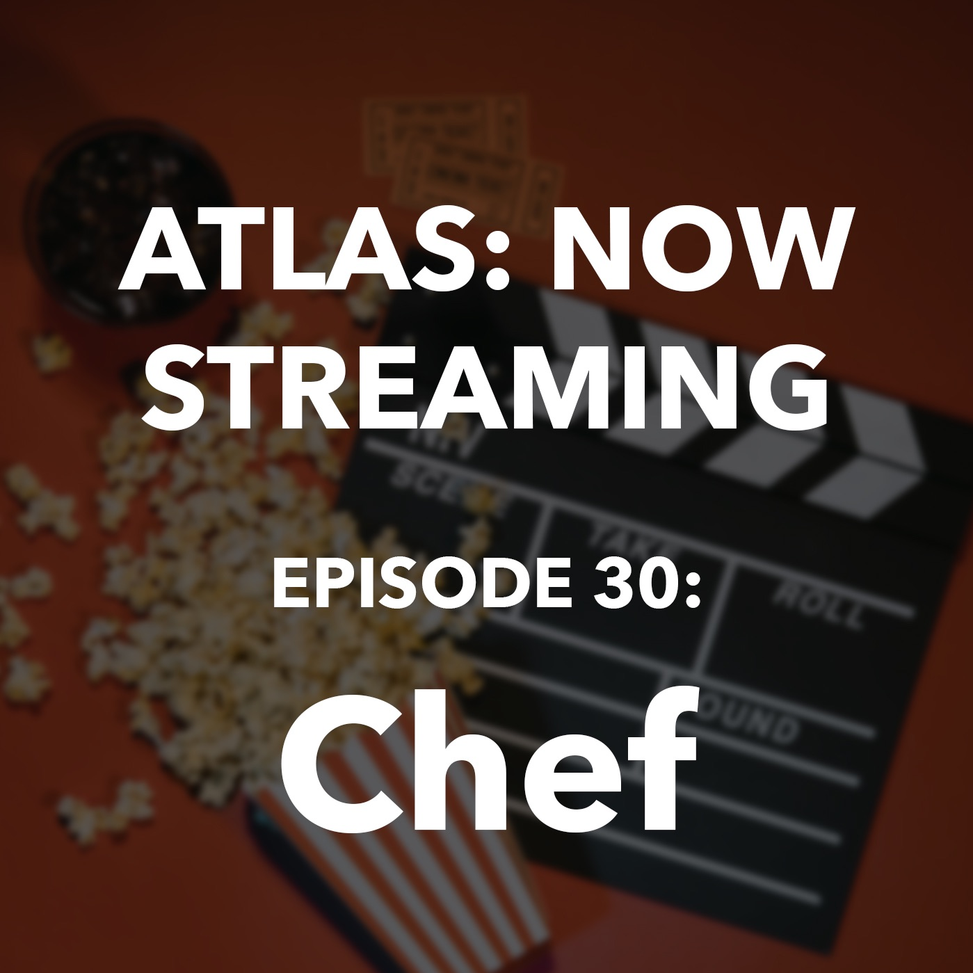 Chef - Atlas: Now Streaming Episode 30