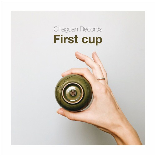 Chaguan Records - First cup