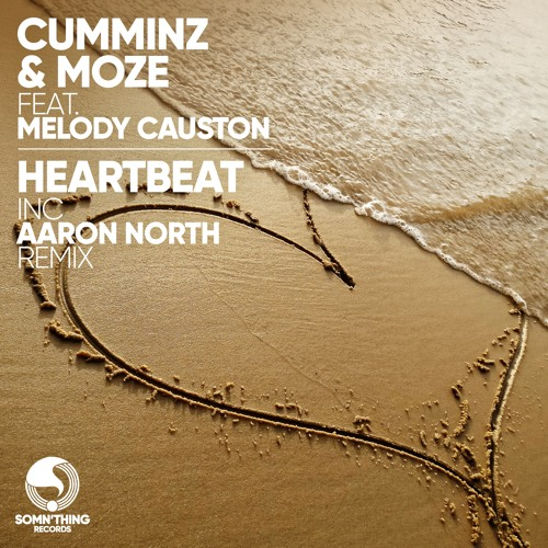 Cumminz & MOZE - Heartbeat (feat. Melody Causton)