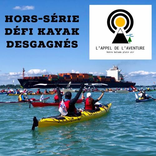 HORS-SÉRIE • Épisode 08 / L'improbable histoire du Défi kayak Desgagnés