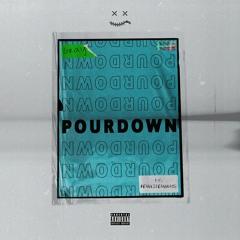 Pour Down (Feat. REALLIFEALWAYS)