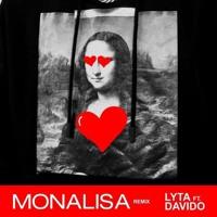 Lyta - Monalisa Remix feat. DaVido