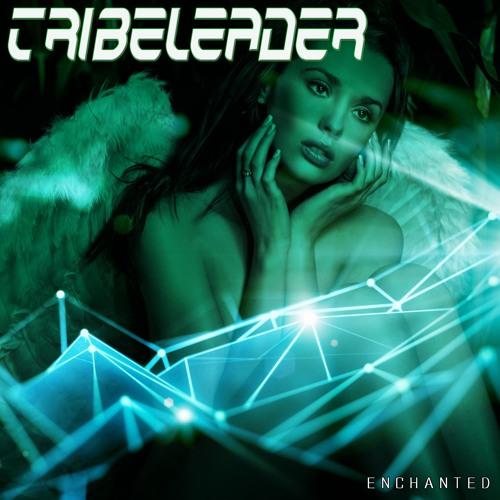 Tribeleader - Enchanted
