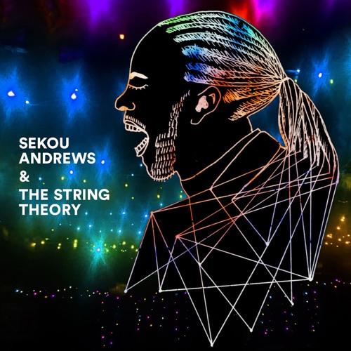 SAMPLER: Sekou Andrews & The String Theory