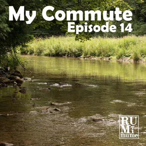 """My Commute #14 """"Crossing the river Styx"""" (08 - 14 - 19)"""