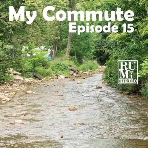 """My Commute #15 """"Mackenzie's Driving"""" (08 - 15 - 19)"""