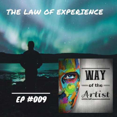 "WOTA #009 - ""The Law of Experience"""
