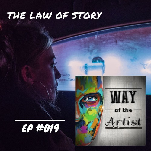 """WOTA #019 - """"The Law of Story"""""""
