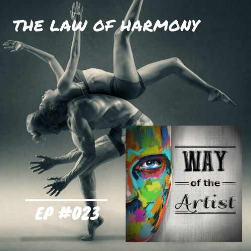 """WOTA #023 - """"The Law of Harmony"""""""