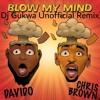 Download Davido Ft  Chris Brown - Blow My Mind (Dj Gukwa Unofficial Remix) Mp3