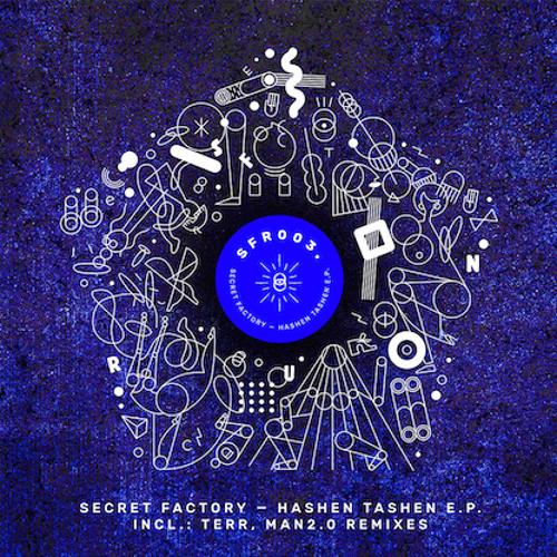 """PRÈMIÉRE: Secret Factory - """"Hashen Tashen"""" (MAN2.0 Remix)[Secret Fusion]"""