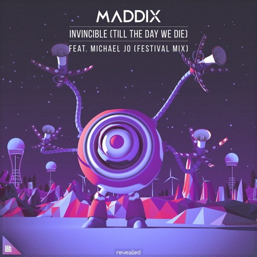 Maddix Feat. Michael Jo - Invincible (Till The Day We Die) [Festival Extended Mix]