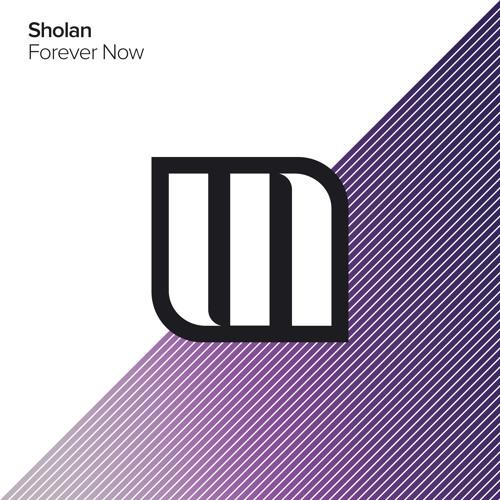 SHOLAN - Forever Now (Original Mix)