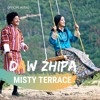 DAW ZHIPA - Misty Terrace - New Bhutanese Song 2019